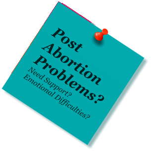 Post Abortion Problems? Need Support? Emotional Difficulties?
